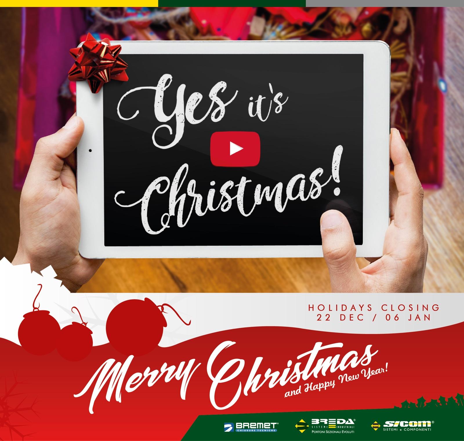 Yes, it's Christmas - Buon Natale e Felice 2019 da Breda Portoni !